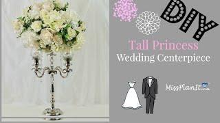 DIY Tall Princess White Flower Candelabra Wedding Centerpiece | DIY Princess Weddings | DIY Tutorial