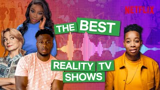 What to Watch on Netflix: Breaking Down Reality TV
