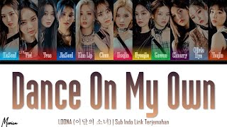 LOONA (이달의 소녀)  'Dance On My Own'   Sub Indo Lirik Terjemahan