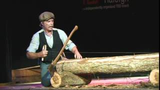 """Have Broad Axe Will Travel"" - Roy Underhill- TEDxRaleigh 2011"