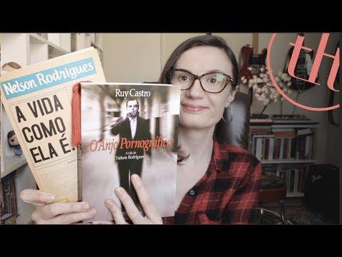 A vida como ela e?... (Nelson Rodrigues) + O Anjo Pornogra?fico (Ruy Castro)   Tatiana Feltrin