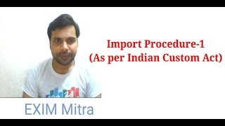 IGM ( Import Procedure -I)