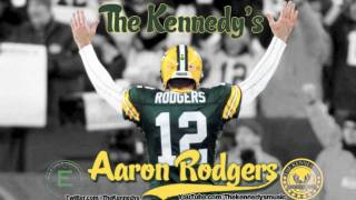 """THE KXNNEDYS - """"Aaron Rodgers"""""""
