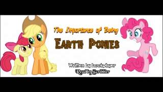 Pony Tales (MLP: FiM Fanfic Readings) 'The Importance of Being Earth Ponies' by bookplayer (comedy)