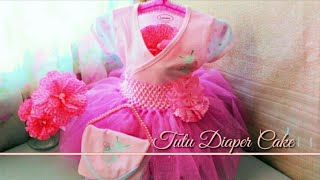 How To Make An Easy Diaper Cake For Baby Girl | | A Step By Step Tutorial Diaper Cake