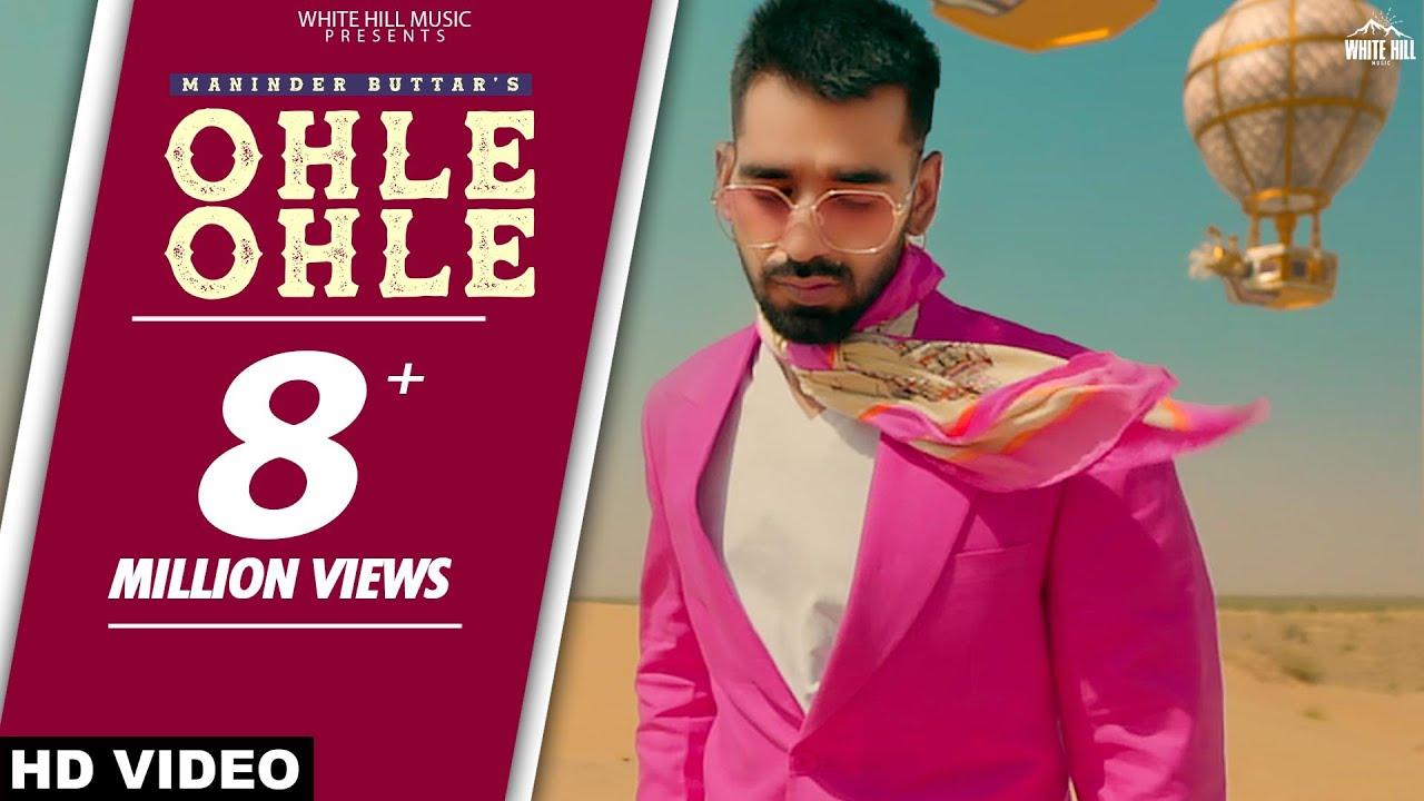 Ohle Ohle Lyrics by Maninder Buttar