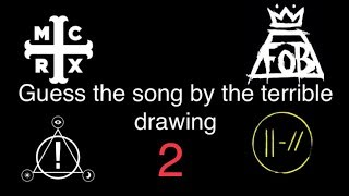 Guess the song by the poorly drawn picture 2 (MCR, P!ATD, TØP, FOB) for CrankThatFrank