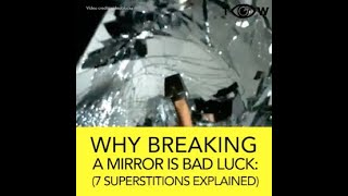 Why Breaking A Mirror Is Bad Luck: 7 Superstitions Explained