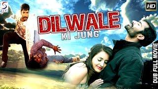 Dilwale Ki Jung  Dubbed Hindi Movies 2016 Full Movie HD L YogeshBhamaa