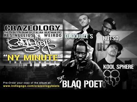 Crazeology feat. Blaq Poet, Kool Sphere, Nutso, DJ Double S - NY Minute (On Live From HeadQCourterz)
