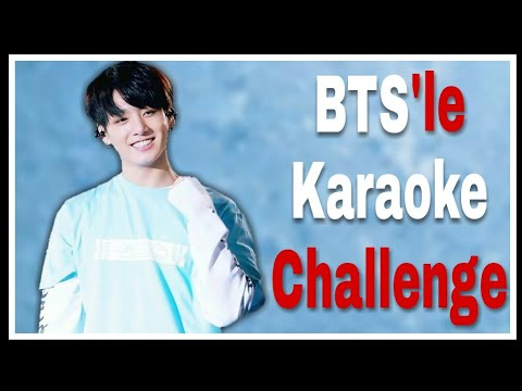 BTS'le Karaoke Challenge