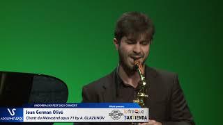Joan German Olivé plays Chant du Ménestrel opus 71 by Alexander GLAZUNOV