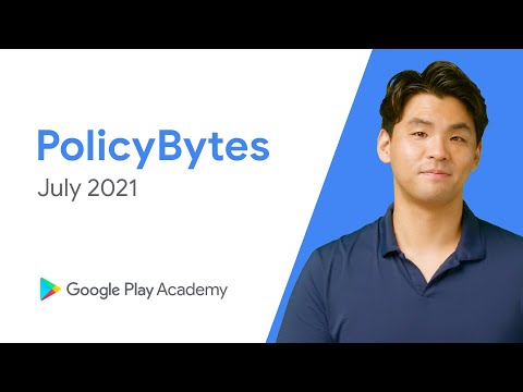 Google Play PolicyBytes – 2021년 7월 정책 업데이트 (Korean)