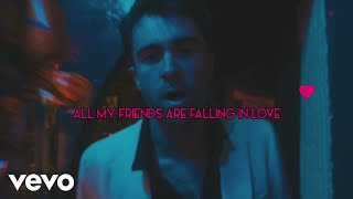 The Vaccines   All My Friends Are Falling In Love (Lyric Video)
