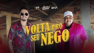 """Humberto e Ronaldo lançam o single """"Volta Pro Seu Nego"""""""