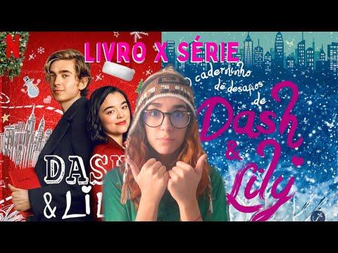10 diferenças entre a série e o livro Dash & Lily!