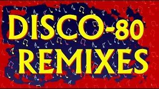 Disco-80 (Modern & Remix vers.) 24part.