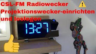 CSL  FM Radiowecker Projektionswecker-einrichten -loslegen