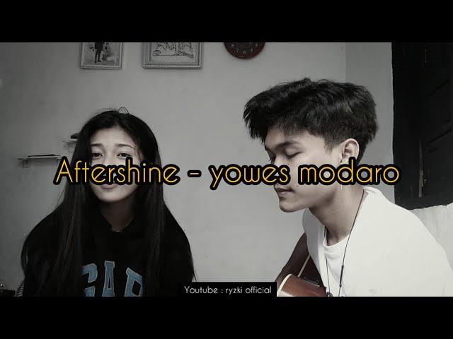 Aftershine | yowes modaro cover ft cantika (full)