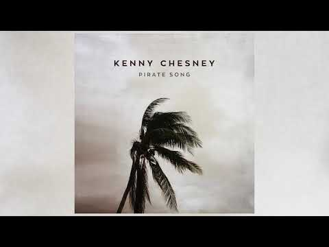 Kenny Chesney - Pirate Song (Official Audio)