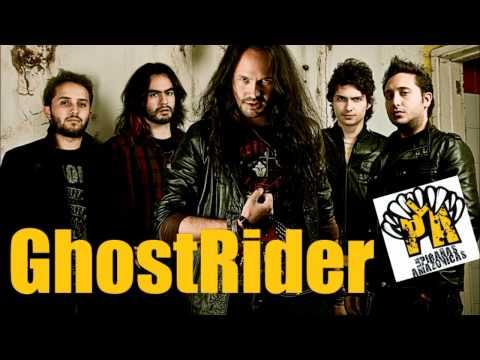 Ghost Rider-Las Pirañas Amazonicas