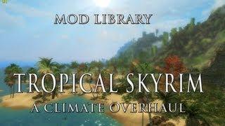 Skyrim mods xboxone- Grays tropical Skyrim ( Alpha ) - Самые лучшие