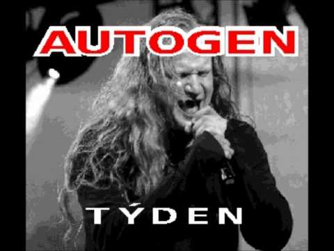 Autogen - Vláďa Šafránek & Autogen - Týden