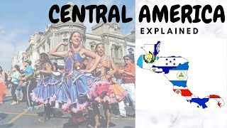 Central America Explained || Southern Part of North America