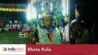 Bhuta Kola - ritual dance form of Tulu Nadu