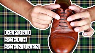 Business Schuhe richtig schnüren | Schnürsenkel in den Oxford einfädeln