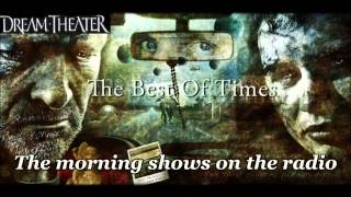 Dream Theater - The best of times - with lyrics