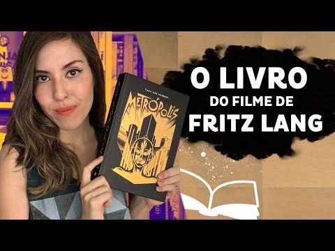 METRÓPOLIS: o livro que originou o clássico filme de Fritz Lang | Livro Lab