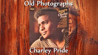 Charley Pride - Old Photographs