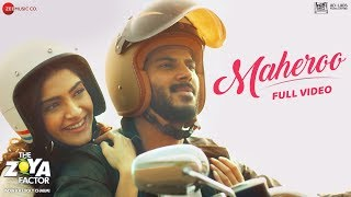 Maheroo - Full Video | The Zoya Factor | Sonam K Ahuja & Dulquer Salmaan | Yasser Desai | SEL