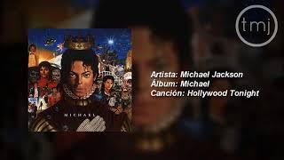 Letra Traducida Hollywood Tonight De Michael Jackson