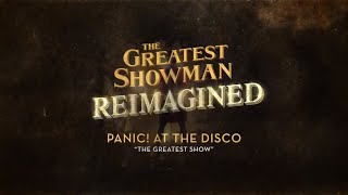 Panic! At The Disco   The Greatest Show