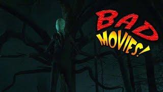Slender Man   BAD MOVIES!