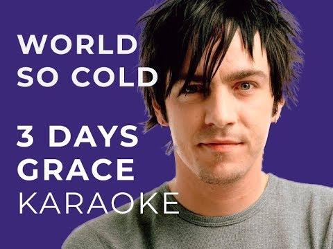 Three Days Grace - World so cold Karaoke