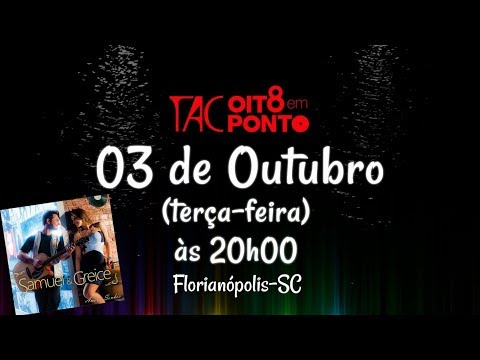 VT Samuel & Greice no Teatro Álvaro de Carvalho (TAC) - Florianópolis-SC