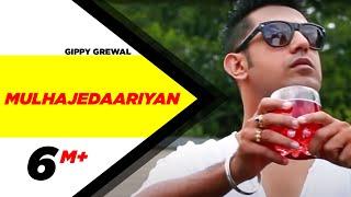 Gippy Grewal's Mulhajedaariyan | 2012 | Punjabi Songs | Speed Records