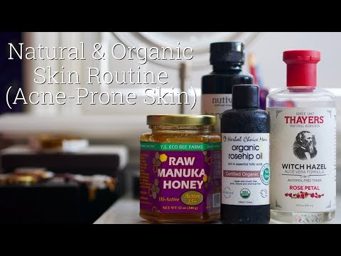 NATURAL & ORGANIC Everyday Skin Routine for ACNE-PRONE Skin