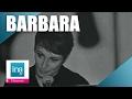 """Barbara """"Une petite cantate""""   Archive INA"""
