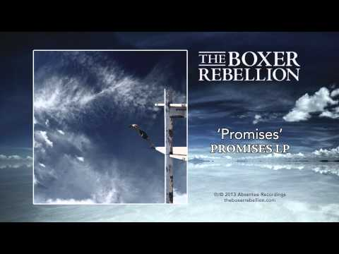 Promises (Song) by The Boxer Rebellion