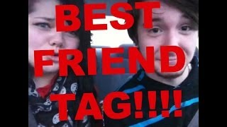Best Friend Tag