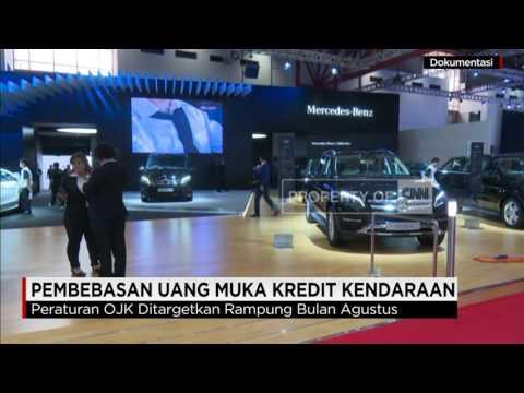 Video OJK Akan Bebaskan Uang Muka Kredit Kendaraan