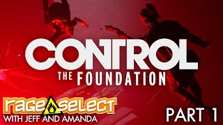 Control: The Foundation (Sequential Saturday) Let's Play - Part 1