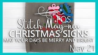 FQS Stitch Maynia 2019 | May 21 | Fat Quarter Shop | Christmas Signs By Tiny Modernist Cross Stitch