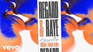 Regard, RAYE - Secrets (Consoul Trainin Remix) [Audio]