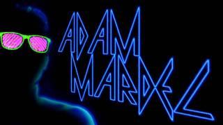 Adam Mardel - Set Me on Fire (Snippet)