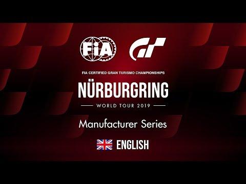 GT Sport   World Tour 2019 - Nürburgring   Manufacturer Series